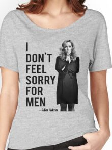 I don't feel sorry for men. Women's Relaxed Fit T-Shirt