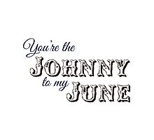 You're the Johnny to my June Photographic Print