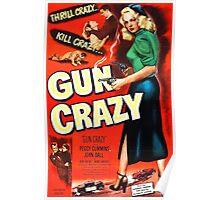 Gun Crazy - Film Noir Poster Poster