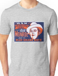 Bill Monroe Blue Grass Unisex T-Shirt