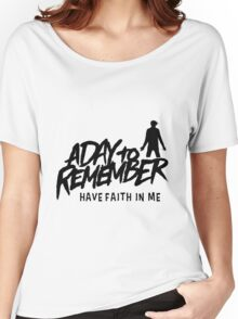 Have Faith in Me Women's Relaxed Fit T-Shirt