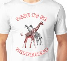 Dare to Be Different 4 Unisex T-Shirt