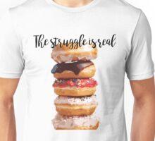 Doughnut Struggle Unisex T-Shirt