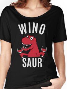 Winosaur Dinosaur Drinking Wine Women's Relaxed Fit T-Shirt