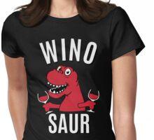 Winosaur Dinosaur Drinking Wine Womens Fitted T-Shirt