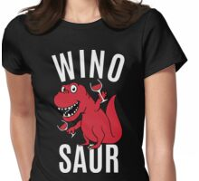 Smile Wino Saur say Winosaur Womens Fitted T-Shirt