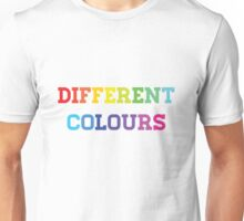 Different Colours Unisex T-Shirt