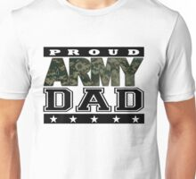 PROUD DAD ARMY Unisex T-Shirt