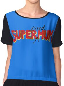 Super(tired)Mum Chiffon Top