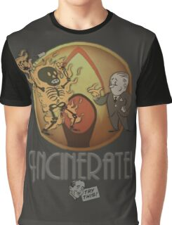 Incinerate! Graphic T-Shirt