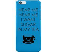 Sugar in My Tea iPhone Case/Skin