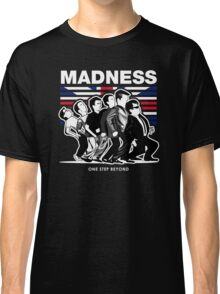 MADNESS : ONE STEP BEYOND Classic T-Shirt