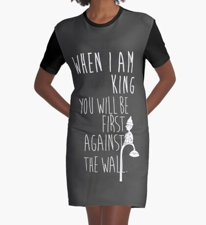 """""""When I am King, you will be first against the wall."""" Radiohead - Light Graphic T-Shirt Dress"""