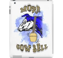 More Cow Bell iPad Case/Skin
