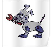 Funny Cool Robot Dog Poster