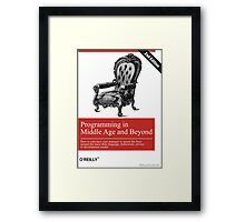 Programming in Middle Age and Beyond Framed Print