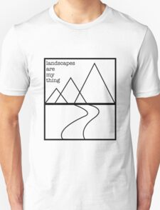 Landscapes are my thing outline T-Shirt