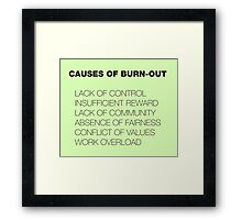 Causes of Burnout Framed Print