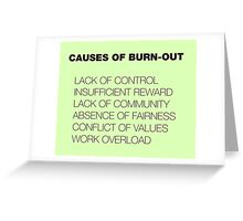 Causes of Burnout Greeting Card