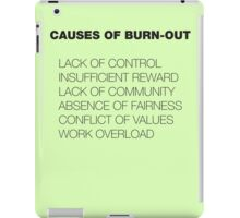 Causes of Burnout iPad Case/Skin