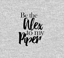 Be the Alex to my Piper Classic T-Shirt