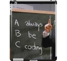 Always Be Coding iPad Case/Skin