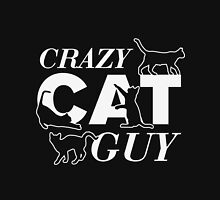 Crazy Cat T Shirt Mens Men Can Ladies Too Funny Guys Cats Tee New Animal Kitten Meow Present Unisex T-Shirt