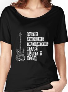 My Daddy Rocks Women's Relaxed Fit T-Shirt