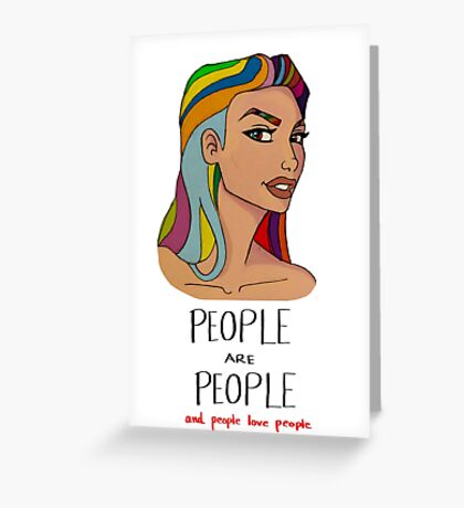 people are people and people love people Greeting Card