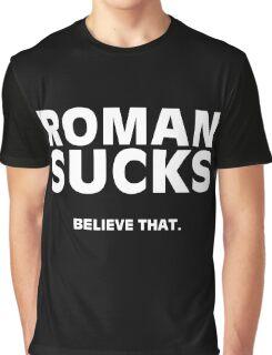 Roman Sucks Tshirt Graphic T-Shirt