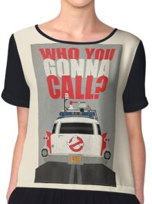 Who you gonna call Ghostbusters Chiffon Top