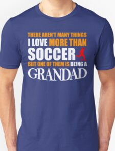 fathers day gift SOCCER GRANDAD Unisex T-Shirt
