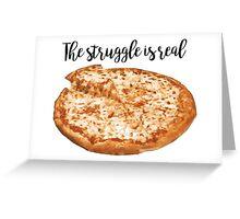 Pizza Struggle Greeting Card
