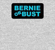 Bernie or Bust! Unisex T-Shirt
