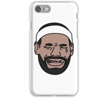 Lebron dont cry iPhone Case/Skin