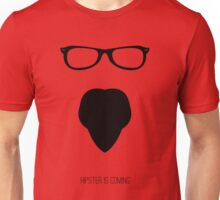 Hipster is coming Unisex T-Shirt