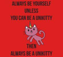 Always Be Yourself UniKitty T Shirt Kids Tee