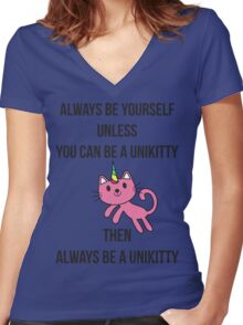 Always Be Yourself UniKitty T Shirt Women's Fitted V-Neck T-Shirt