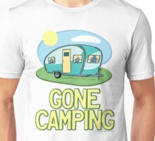 Gone Camping Travel Trailer Unisex T-Shirt