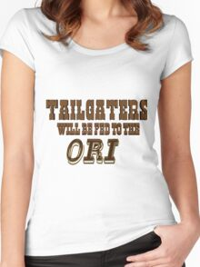Tailgaters will be Fed to the Ori! Women's Fitted Scoop T-Shirt