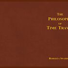 The Philosophy of Time Travel by andio393