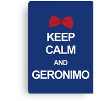 Keep calm and geronimo Canvas Print
