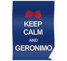 Keep calm and geronimo Poster