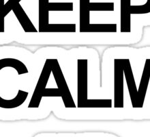 Keep calm and geronimo Sticker