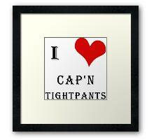 I Heart Cap'n Tightpants! Framed Print