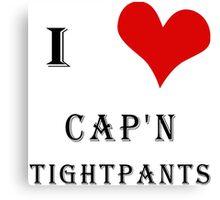I Heart Cap'n Tightpants! Canvas Print