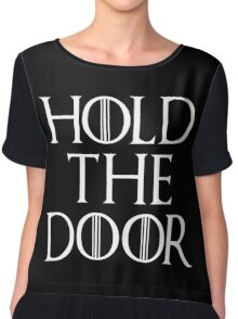 Hold The Door T Shirt Chiffon Top