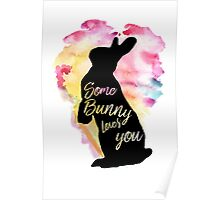 Some Bunny Loves You  Poster
