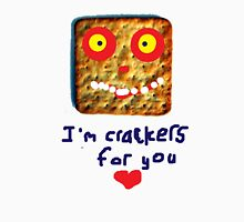 crackers for you T-Shirt