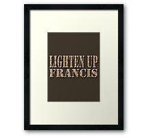 LIGHTEN UP FRANCIS - desert camo Framed Print
